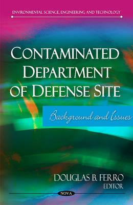 Contaminated Department of Defense Site By Ferro, Douglas B. (EDT)